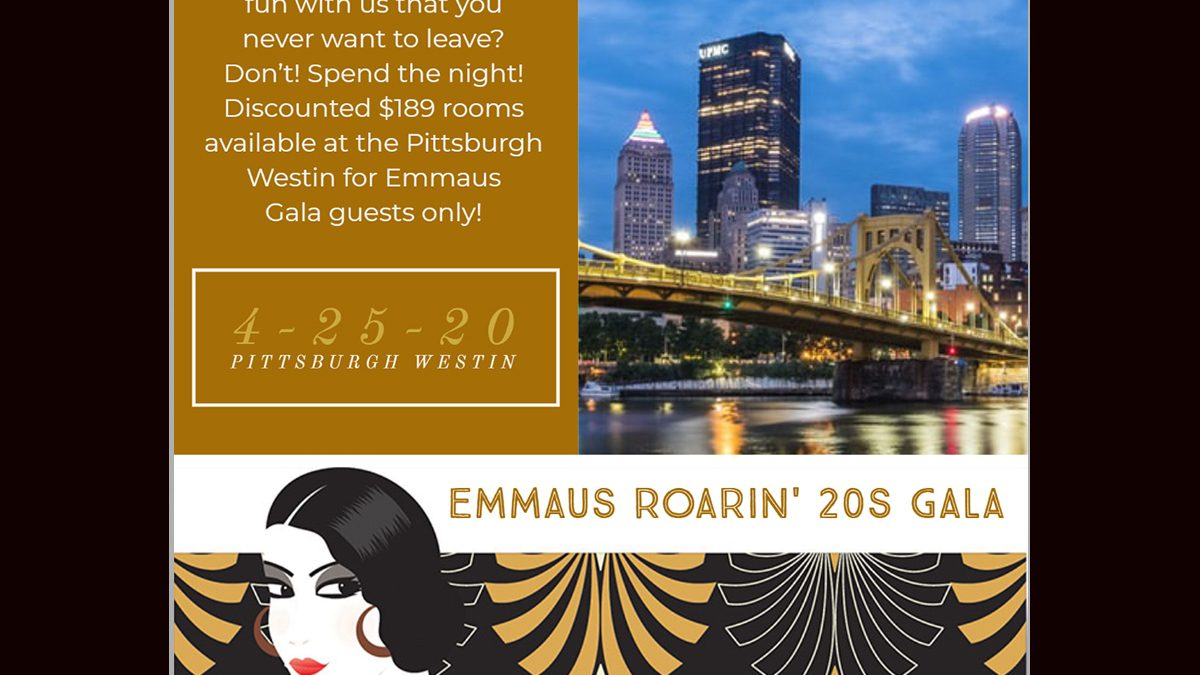 Image of Emmaus Roarin' 20s Gala logo and Pittsburgh skyline, with an invitations to book a room at the Westin on the night of the Gala at a discounted rate
